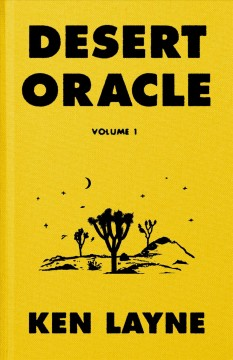 Desert oracle : volume 1