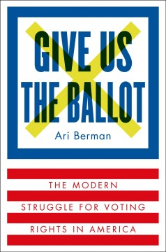 Give Us the Ballot, book cover