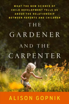 The Gardener and the Carpenter, book cover