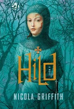 Hild / Nicola Griffith.