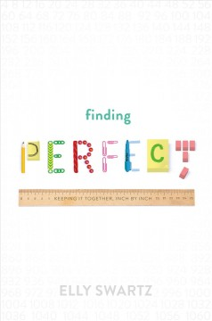 Finding perfect / Elly Swartz.