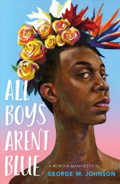 All Boys Aren't Blue, book cover
