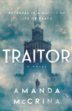 Traitor: A Novel of World War II, book cover
