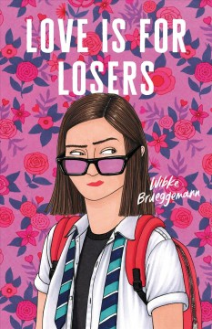 Love is for losers by Wibke Brueggemann.