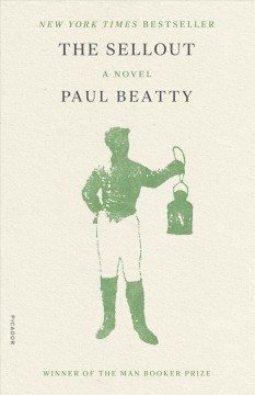 The Sellout – Paul Beatty