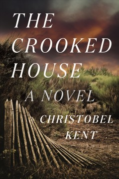"""Crooked House"" - Christobel Kent"