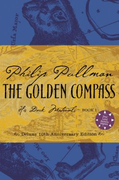 The golden compass / by Philip Pullman ; [appendix illustrations by Ian Beck].