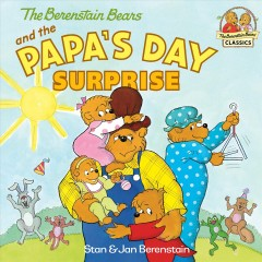 The Berenstain Bears and the Papa's Day Surprise, book cover