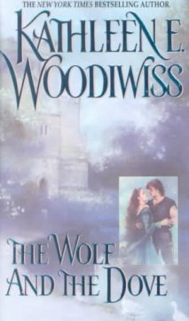 The wolf and the dove / Kathleen E. Woodiwiss.