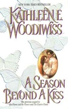 A season beyond a kiss / Kathleen E. Woodiwiss.