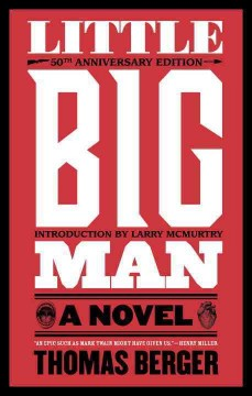 Little big man: a novel / by Thomas Berger