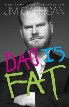 Dad is Fat – Jim Gaffigan
