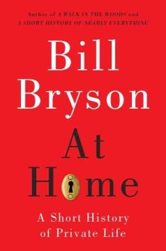 At Home – Bill Bryson