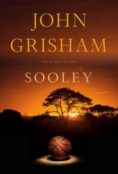 Sooley by John Grisham.