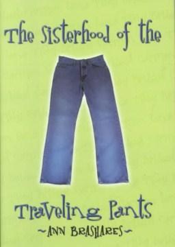 The Sisterhood of the Traveling Pants by Ann Brashares