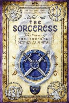 The sorceress / Michael Scott.