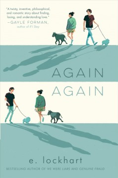Again, Again by E. Lockhart