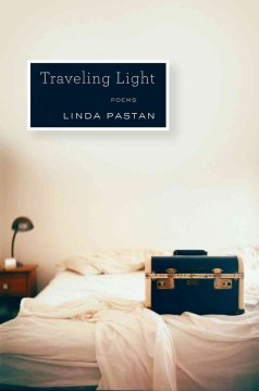 Traveling light: poems / Linda Pastan