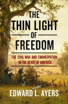 Thin Light of Freedom