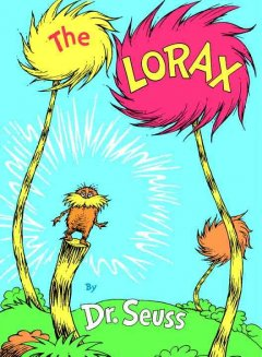 The Lorax / by Dr. Seuss.