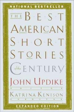 Best Amer Short Stories of the Century