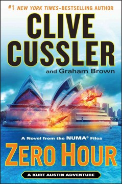 Zero hour : a novel from the NUMA files / Clive Cussler and Graham Brown.