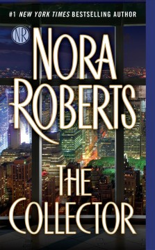 The collector / Nora Roberts.