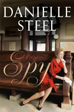 Spy / Danielle Steel.
