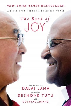 The Book of Joy: Lasting Happiness in a Changing World Desmond Tutu, the Dalai Lama and Douglas Abra, book cover
