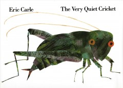 The Very Quiet Cricket, book cover
