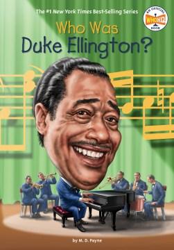 Who was Duke Ellington? by M.D. Payne