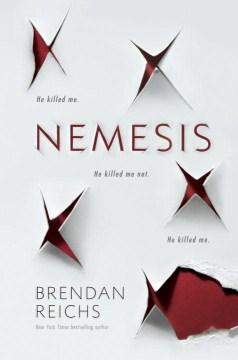 Nemesis / Brendan Reichs.
