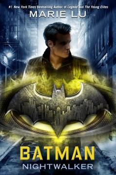 Batman: Nightwalker, book cover