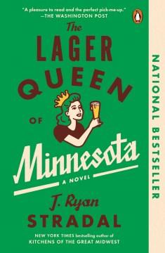 """""""Lager Queen of Minnesota"""" -J. Ryan Stradel"""