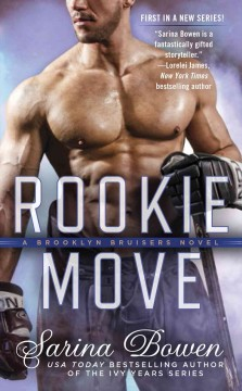 Rookie Move by Sarina Bowen, book cover