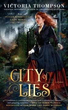 City of lies / Victoria Thompson.