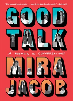 Good Talk by Mira Jacob