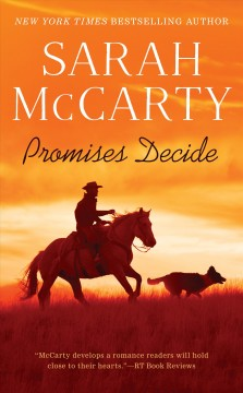 Promises Decide, by Sarah McCarty