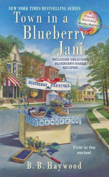 Town in a blueberry jam / B.B. Haywood.