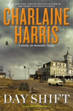 Day shift / Charlaine Harris.