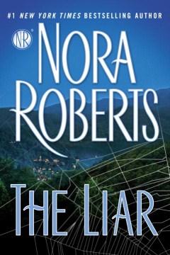 The liar / Nora Roberts.