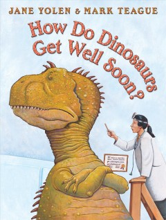 How Do Dinosaurs Get Well Soon?, book cover