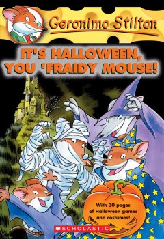It's Halloween, You 'fraidy Mouse!, book cover