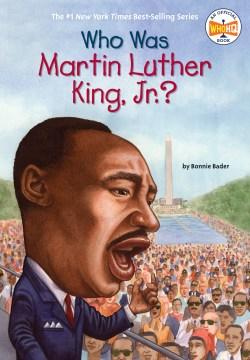 Who Was Martin Luther King, Jr.?, Portada del libro