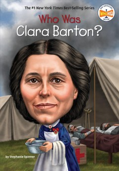 Who Was Clara Barton