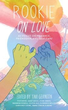 Rookie on Love edited by Tavi Gevinson