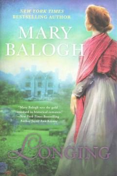 Longing / Mary Balogh.