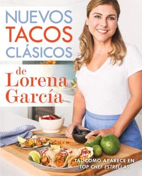 Nuevos tacos clásicos de Lorena García, book cover