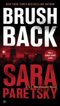 Brush back / Sara Paretsky.