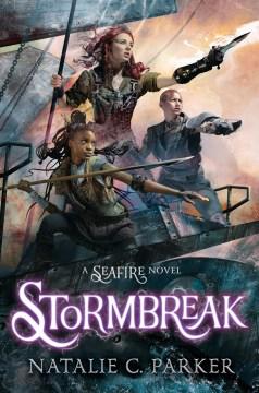 Stormbreak by Natalie C. Parker